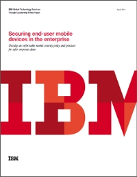 Securing end-user mobile devices in the enterprise